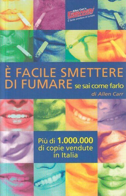 LZ- E' FACILE SMETTERE DI FUMARE SE SAI COME - CARR - EWI --- 2010 - B - YFS183