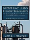 Complying With TSCA Inventory Requirements by Chan B Thanawalla (Paperback, 2008)