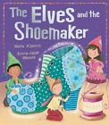 The Elves and the Shoemaker by Mara Alperin (Paperback, 2016)
