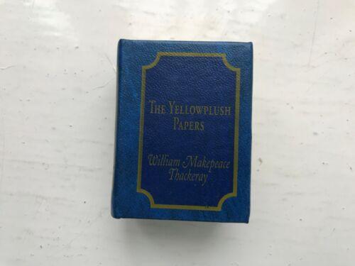 DEL PRADO MINIATURE BOOK THE YELLOWPLUSH PAPERS WILLIAM MAKEPEACE THACKERAY