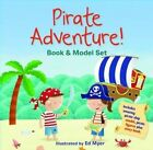 Pirate Adventure Book and Model Set by Ed Myer 9781760064181 Kit 2014