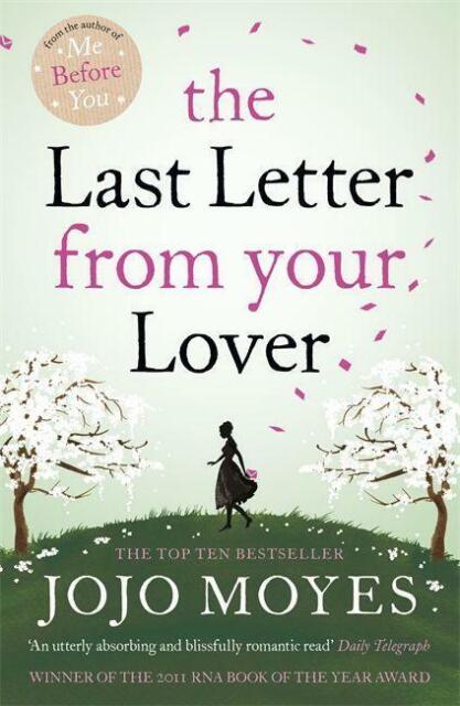 The last letter from your lover von Jojo Moyes (2011, Taschenbuch)
