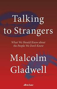 Talking-to-Strangers-by-Malcolm-Gladwell