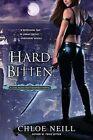 Hard Bitten by Chloe Neill (Paperback / softback, 2011)