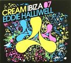 Various Artists - Cream IBIZA 07 Mixed by Eddie Halliwell CD