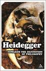 Towards the Definition of Philosophy by Martin Heidegger (Paperback, 2002)