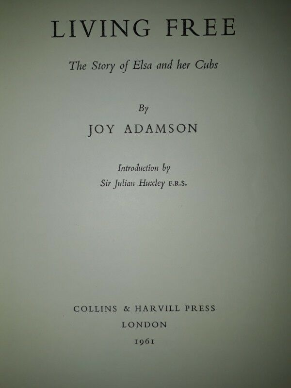Living Free - The Story Of Elsa And Her Cubs - Joy Adamson.