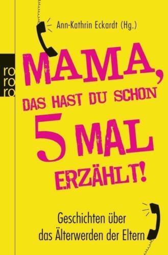 1 von 1 - Mama, das hast du schon fünfmal erzählt! (2012, Taschenbuch)