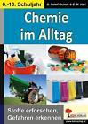 Chemie im Alltag von E. M. Karl und Dorle Roleff-Scholz (2015, Taschenbuch)