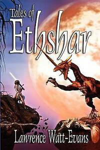 Tales-of-Ethshar-Paperback-by-Watt-Evans-Lawrence-Brand-New-Free-P-amp-P-in-t