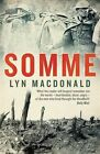 Somme by Lyn Macdonald (Paperback, 2013)