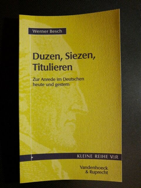 Duzen, Siezen, Titulieren von Werner Besch SIGNIERT