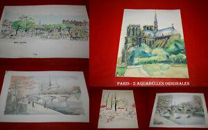 Paris - Notre-Dame Pont Neuf Tuileries Place d'Aligre 5 Aquarelles Originales