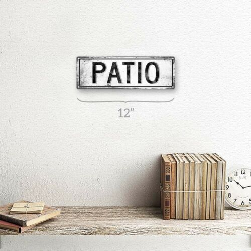 or Deck Patio Metal Sign; Wall Decor for Porch Patio