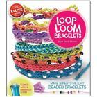 Loop Loom Bracelets von Anne Akers Johnson (2014, Set mit diversen Artikeln)