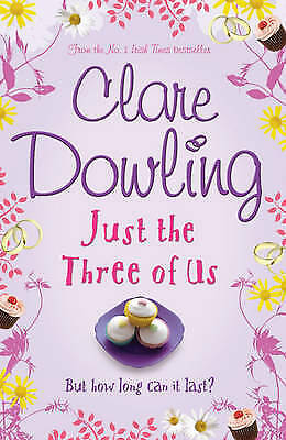 1 of 1 - Just the Three of Us, Dowling, Clare, Very Good condition, Book
