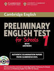 Cambridge Preliminary English Test for Schools 1 Student's Book with Answers: Official Examination Papers from University of Cambridge ESOL Examinations by Cambridge ESOL (Paperback, 2010)