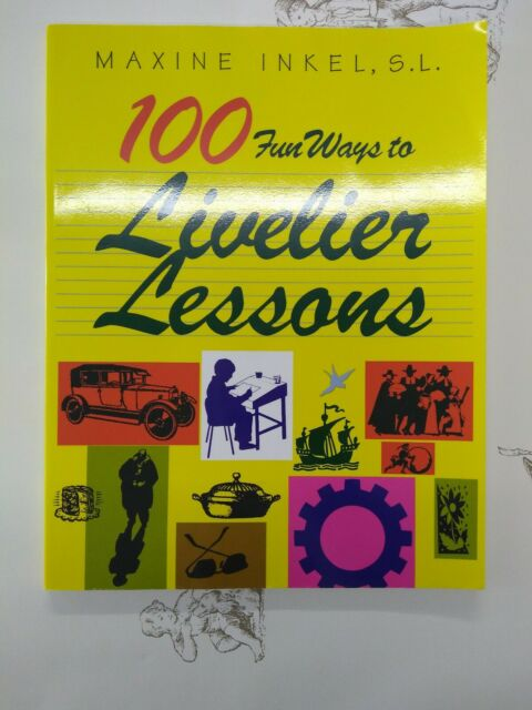 100 FUN WAYS TO LIVELIER LESSONS By Maxine Inkel *Excellent Condition*