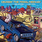 Cruisin' the Fossil Freeway: An Epoch Tale of a Scientist and an Artist on the Ultimate 5,000-mile Paleo Road Trip by Kirk Johnson (Paperback, 2007)