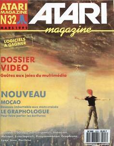 Atari Magazine N°32 Mars 1992 : Dossier Video Un Enrichit Et Nutritif Pour Le Foie Et Les Rein