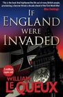 If  England Were Invaded by William le Queux (Paperback, 2014)
