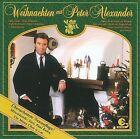 Weihnachten mit Peter Alexander [Bonus Tracks] by Peter Alexander (Austria) (CD, Nov-2003, BMG Ariola (USA))