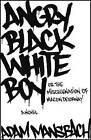 Angry Black White Boy by Adam Mansbach (Paperback / softback)