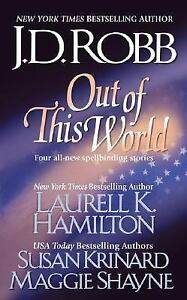 Out-of-This-World-by-Maggie-Shayne-Laurell-K-Hamilton-Susan-Krinard-and-J-D-Robb-2001-Paperback-J-D