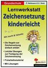 Lernwerkstatt - Zeichensetzung kinderleicht / Grundschulausgabe von Ulrike Stolz und Friedhelm Heitmann (2007, Geheftet)
