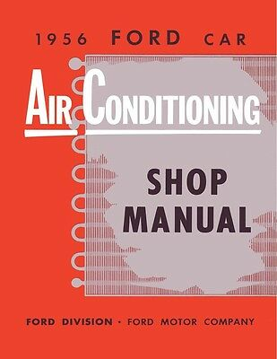1956 Ford Air Conditioning Shop Service Repair Manual Book Guide AC