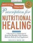 Prescription for Nutritional Healing von Phyllis A. Balch (2010, Taschenbuch)