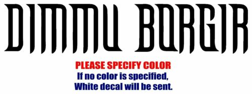 "DIMMU BORGIR Band Rock Graphic Die Cut decal sticker Car Truck Boat  window 7/"""