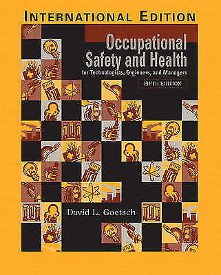(Very Good)-Occupational Safety and Health for Technologists, Engineers and Mana