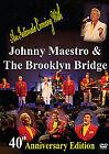 Johny Maestro And The Brooklyn Bridge (DVD, 2012)