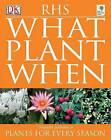 RHS What Plant When by Martin Page (Paperback, 2006)