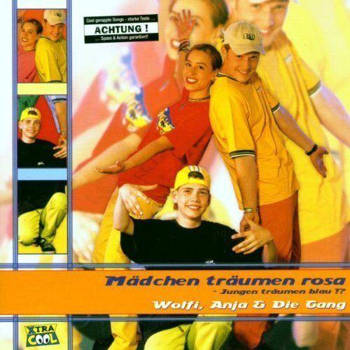 Wolfi, Anja & Die Gang Mädchen träumen rosa-Jungen träumen blau!? (1999) [CD]