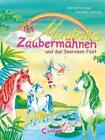 Mirabells Zaubermähnen und das Seerosen-Fest / Mirabells Zaubermähnen Bd.3 von Ann-Katrin Heger (2016, Gebundene Ausgabe)