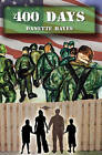...400 Days: Chronicled Adventures of a Soldier and His Wife Living Abroad During Deployment by Danette Hayes (Paperback / softback, 2009)
