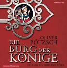 Die Burg der Könige von Oliver Pötzsch (2013)