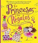 La Princesa y los Regalos by Caryl Hart, Various (Hardback, 2015)