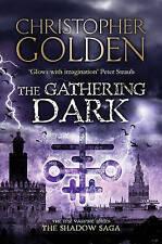CHRISTOPHER GOLDEN __ THE GATHERING DARK __ BRAND NEW __ FREEPOST UK