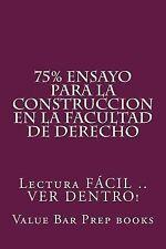 75% Ensayo para la Construccion en la Facultad de Derecho : Lectura FACIL . ....