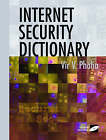 Internet Security Dictionary by Vir V. Phoha (Paperback, 2002)