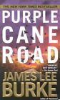 Purple Cane Road by James Lee Burke (Paperback / softback)