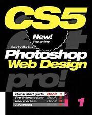 Photoshop CS5 Web Design, Pro! Book 1: Quick Start Guide