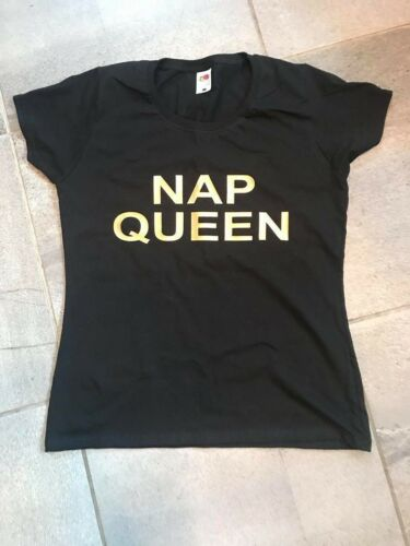 NAP QUEEN Ladies Slogan T-shirt in VARIOUS Colours