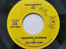 """RICARDO GUZMAN y SUS TRES ACES - Pensamiento / Que Te Parese RARE RANCHERA 7"""""""