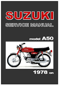image is loading suzuki-workshop-manual-a50-1978-1979-1980-1981-