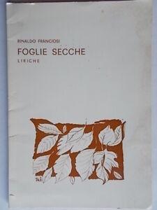 Foglie-secche-Liriche-Franciosi-rinaldo-ciocca-poesia-macerata-marche-autografo