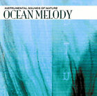 Sounds of Nature: Ocean Melody by Various Artists (CD, Jun-2005, Fabulous (USA))